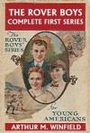 The Rover Boys: The Complete First Series (Halcyon Classics) - Edward Stratemeyer, Stratemeyer Syndicate, Arthur M. Winfield