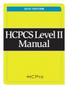 HCPCS Level II Manual, 2010 Edition - HCPro