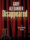 Disappeared - Gary Alexander