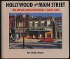 Hollywood on Main Street: The Movie House Paintings of Davis Cone - Linda Chase
