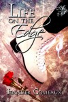 Life on the Edge - Jennifer Comeaux