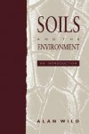 Soils and the Environment - Alan Wild