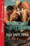 Unbridled and Untethered [The Double Rider Men's Club 10] - Lara Santiago, Elle Saint James