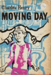 Moving day (Knockout thrillers) - CHARLES HENRY