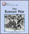 World History Series - The Korean War (World History Series) - Michael V. Uschan