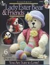 Lady Ester Bear & Friends (Annie's Attic # 873852) - Carolyn Christmas