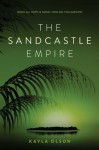 The Sandcastle Empire - Kayla Olson