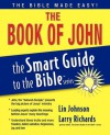The Book of John (The Smart Guide to the Bible Series) - Lin Johnson
