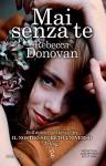 Mai senza te (eNewton Narrativa) (Italian Edition) - Rebecca Donovan