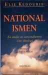 Nationalismen - En Studie Av Nationalismen Som Ideologi - Elie Kedourie, Margareta Eklöf, Sverker Sörlin