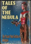 Tales of the Nebula: the Purple Pulp Fiction of D.A. Madigan - D.A. Madigan