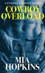 Cowboy Overload (Pandora's Box) - Mia Hopkins