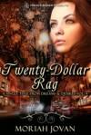 Twenty-Dollar Rag - Moriah Jovan