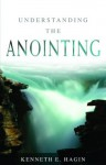 Understanding the Anointing - Kenneth E. Hagin
