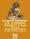 El Libro Tibetano De Los Muertos - Various, Eva K. Dargyay