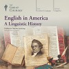 English in America: A Linguistic History - Professor Natalie Schilling, The Great Courses, The Great Courses