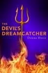 The Devil's Dreamcatcher - Donna Hosie