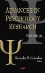 Advances in Psychology Research, Volume 90 - Alexandra M. Columbus