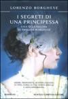 I segreti di una principessa - Lorenzo Borghese