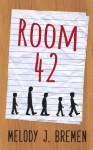 Room 42 - Melody J. Bremen