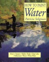 How to Paint Water - Patricia Seligman