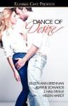 Dance of Desire - Eileen Ann Brennan, Blayne Edwards, J Hali Steele