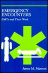 Emergency Encounters - JAMES MANNON