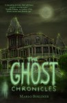 The Ghost Chronicles (Book #1) - Marlo Berliner
