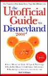 The Unofficial Guide To Disneyland 2001 - Bob Sehlinger