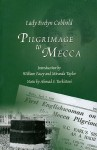 Pilgrimage to Mecca - Evelyn Cobbold, Ahmad S. Turkistani