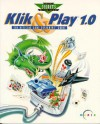 Klik & Play 1.0 Official Secrets & Solutions: The Official Game Designers' Guide (Secrets of the Games Series.) - Rusel DeMaria