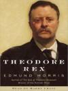 Theodore Rex (Audio) - Edmund Morris, Jonathan Marosz