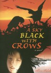 A Sky Black with Crows - Alice Walsh