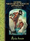 Koniec Końców (Seria Niefortunnych Zdarzeń, #13) - Jolanta Kozak, Lemony Snicket