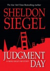 Judgment Day (Mike Daley/Rosie Fernandez Mystery) - Sheldon Siegel