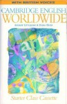 Cambridge English Worldwide Starter Class Cassette (British Voices) - Andrew Littlejohn, Diana Hicks