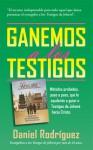 Ganemos a los Testigos (Spanish Edition) - Daniel Rodriguez