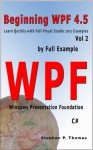 Beginning WPF 4.5 by Full Example Vol 2 - Stephen Thomas