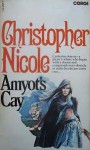 Amyot's Cay - Christopher Nicole