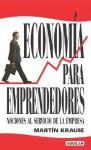 Economia Para Emprendedores - Martin Krause