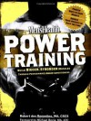 Men's Health Power Training: Build Bigger, Stronger Muscles with through Performance-based Conditioning - dos Remedios, Robert, Michael Boyle