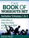 THE BOOK OF WORKOUTS SET - Robert Wolff