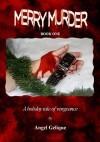 Merry Murder - Angel Gelique