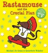 Rastamouse And The Crucial Plan - Michael De Souza