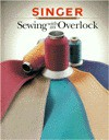 Sewing With An Overlock - Singer Sewing Company