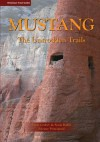 Mustang: The Untrodden Trails (Himalayan Travel Guides) - Paulo Grobel, Sonia Baillif, Etienne Principaud, Himalayan Map House, Himalayan Map House, Sian Pritchard-Jones, Bob Gibbons