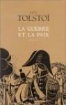 La Guerre et la paix - Leo Tolstoy, Bernard Kreise