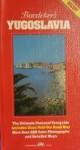 Baedeker's Yugoslavia - Armin Ganser, Gerald Sawade, Christine Wessely, James Hogarth