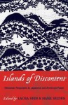 Islands of Discontent: Okinawan Responses to Japanese and American Power (Asia/Pacific/Perspectives) - Laura Hein, Mark Selden, Matt Allen, Linda Isako Angst, Asato Eiko, Gerald Figal, Aaron Gerow, Michael Molasky, Steve Rabson, James E. Roberson, Julia Yonetani