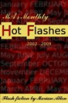 MA's Monthly Hot Flashes: 2002-2009 - Marian Allen